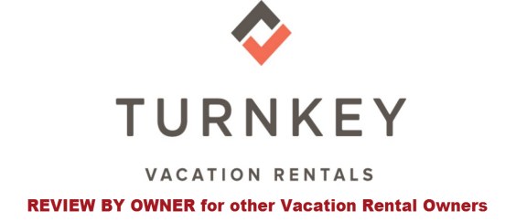 Turnkey Vacation Rentas- Review by Owner